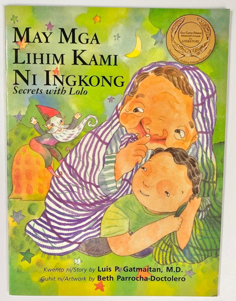 """May mga Lihim Kami ni Ingkong by Dr. Luis """"tito dok"""" Gatmaitan"""