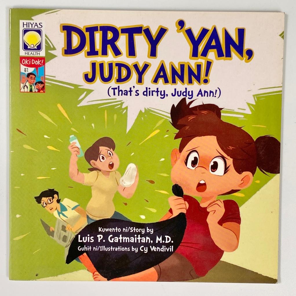 """Dirty 'Yan, Judy Ann! by Dr. Luis """"tito dok"""" Gatmaitan"""